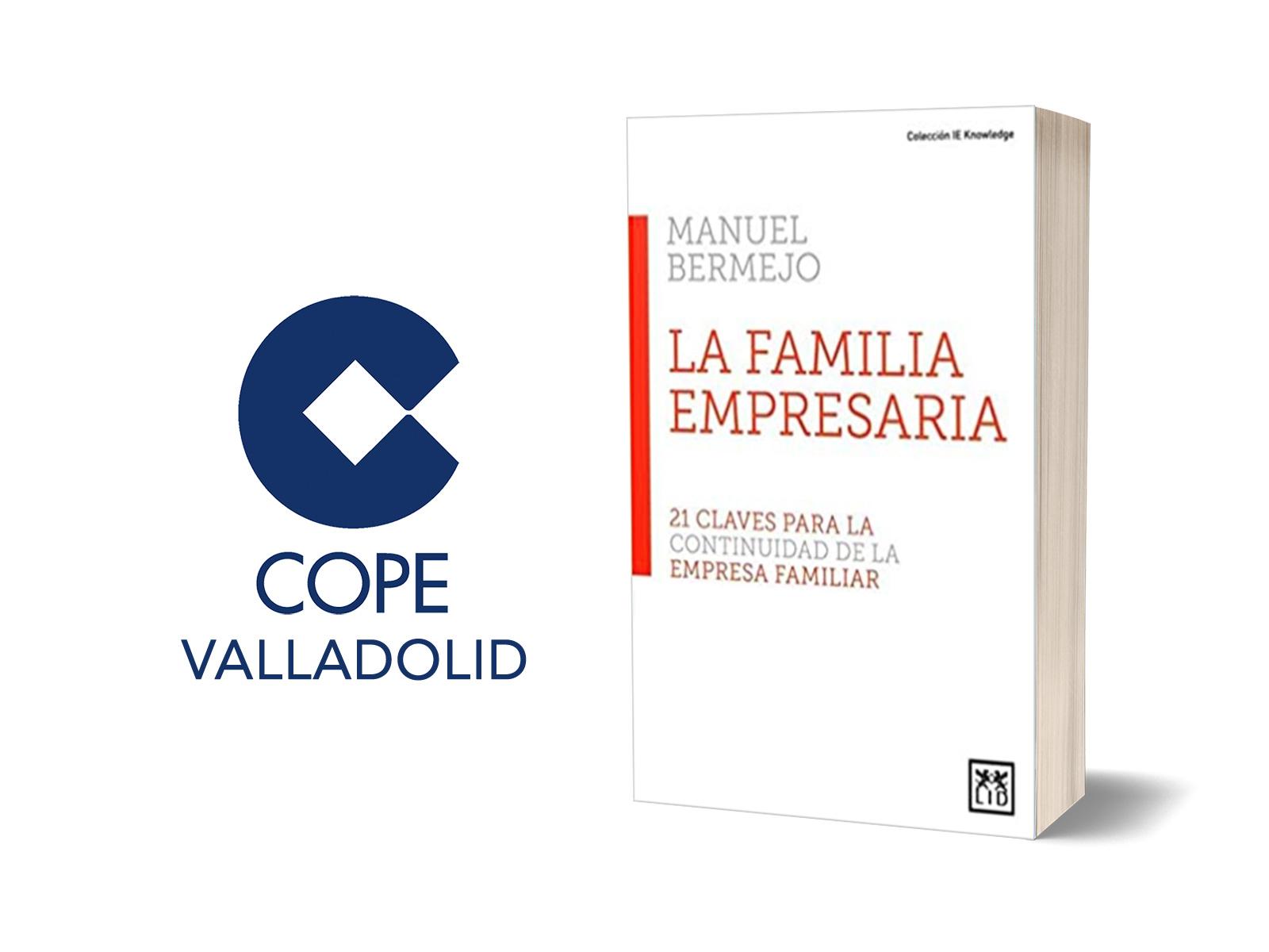 """Entrevista en COPE Valladolid a Manuel Bermejo sobre su último libro """"La Empresa Familiar: 21 claves para la familia empresaria"""""""